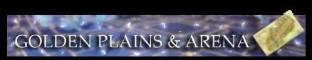 5. Golden Plains Battle & Arenas.png